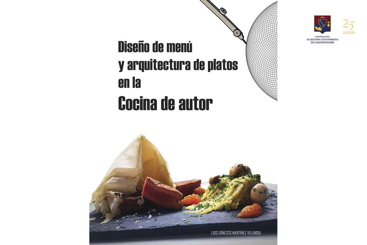 Libro Diseño de menú y arquitectura de platos de la cocina de autor